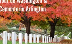 Oferta Viaje Hotel Tour de Washington y Visita Cementerio Arlington
