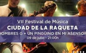 Oferta Viaje Hotel Festival de Música ''Ciudad de la Raqueta'' - Hombres G + Un Pingüino en mi Ascensor