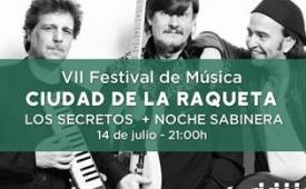 Oferta Viaje Hotel Festival de Música ''Ciudad de la Raqueta'' - Los Secretos + Noche Sabinera