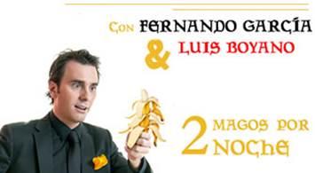 Oferta Viaje Hotel Los Ilusionistas con Fernando García y Luis Boyano