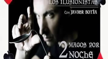 Oferta Viaje Hotel Los Ilusionistas - Javier Botía y Fernando García